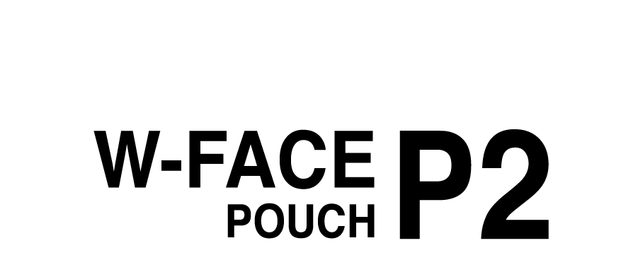 W-FACE POUCH 2