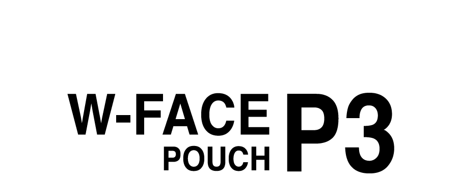 W-FACE POUCH 3